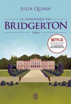 la chronique des Bridgerton 5 et 6