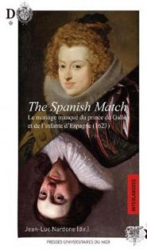 the spanish match le mariage manque du prince