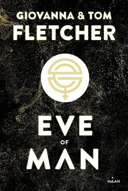 Eve of man tome 1