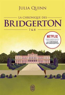 La chronique des bridgerton tomes 7 8 1447373