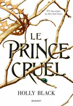 Le prince cruel