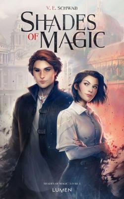 Shades of magic tome 1