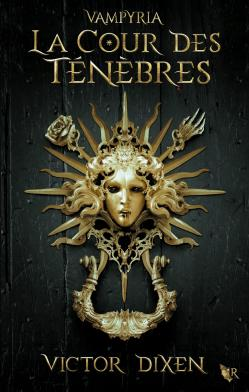 Vampyria tome 1 la cour des tenebres